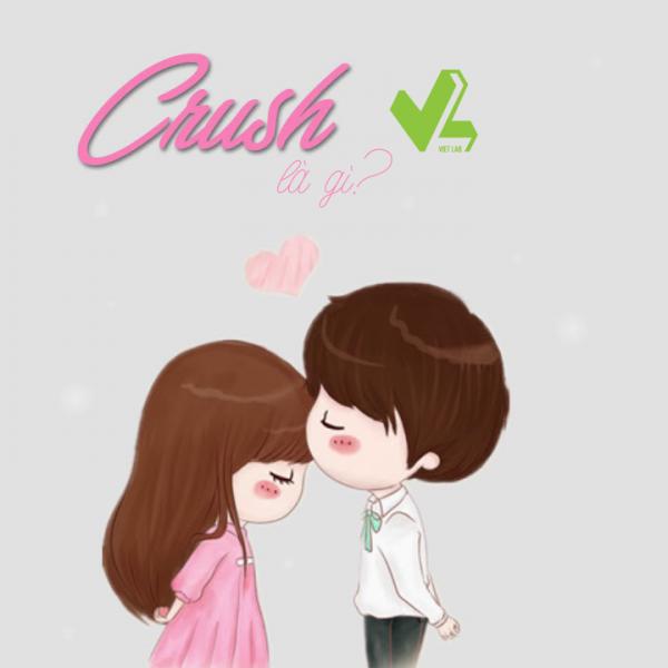 crush viết tắt của từ gì?
